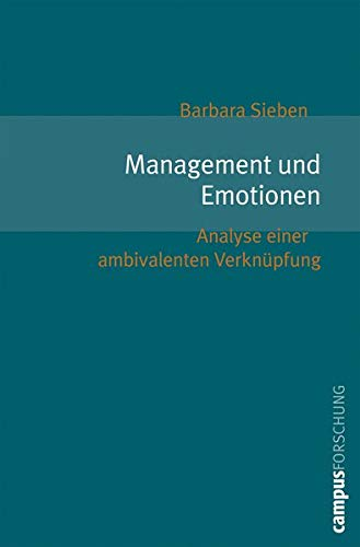 9783593383613: Management und  Emotionen: Analyse einer ambivalenten Verkn�pfung