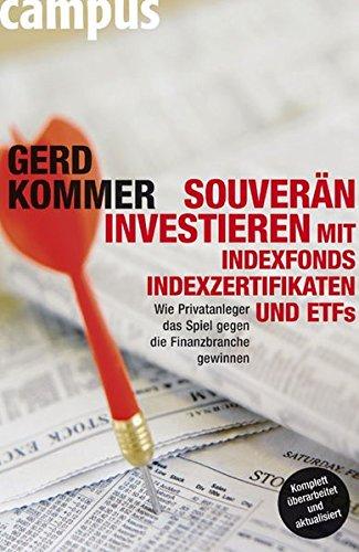 9783593383927: Souverän investieren mit Indexfonds, Indexzertifikaten und ETFs