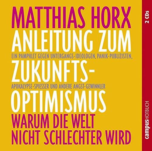 9783593384641: Anleitung zum Zukunfts-Optimismus. CD