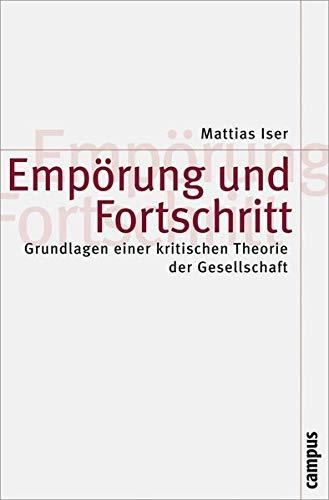 9783593384740: Emp�rung und Fortschritt: Grundlagen einer kritischen Theorie der Gesellschaft