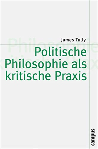 9783593384818: Politische Philosophie als kritische Praxis
