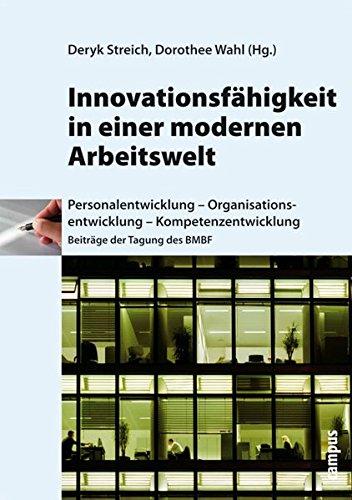 9783593384887: Innovationsf�higkeit in einer modernen Arbeitswelt: Personalentwicklung - Organisationsentwicklung - Kompetenzentwicklung