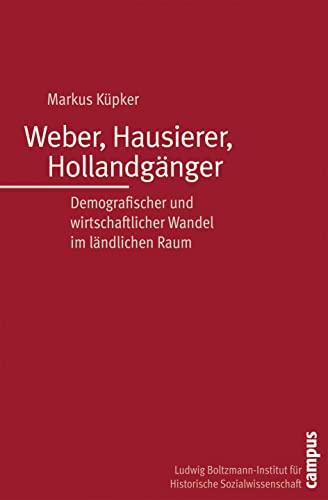 Weber, Hausierer, Hollandgänger: Markus Küpker