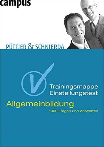 Trainingsmappe Einstellungstest Allgemeinbildung: Uwe Schnierda