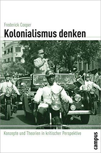9783593385761: Kolonialismus denken: Konzepte und Theorien in kritischer Perspektive