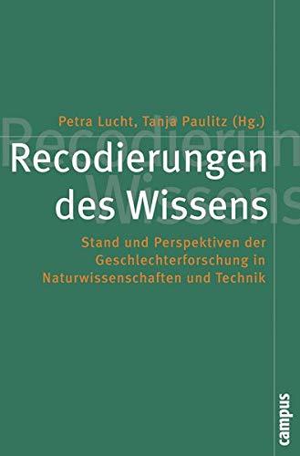9783593386010: Recodierungen des Wissens: Stand und Perspektiven der Geschlechterforschung in Naturwissenschaft und Technik
