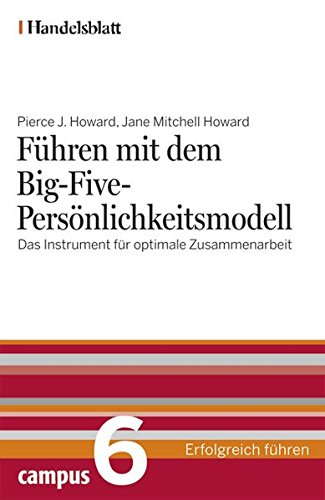 9783593386249: Handelsblatt - Erfolgreich führen: Führen mit dem Big-Five-Persönlichkeitsmodell - Handelsblatt: Das Instrument für optimale Zusammenarbeit: BD 6