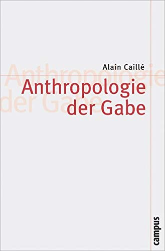9783593386423: Anthropologie der Gabe