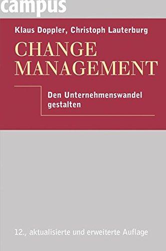 9783593387079: Change Management: Den Unternehmenswandel gestalten