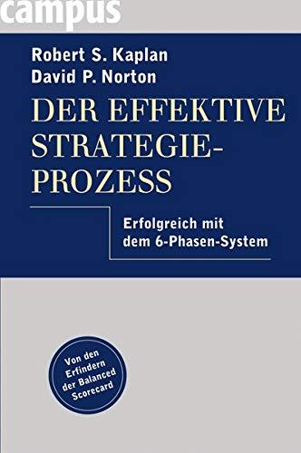 Der effektive Strategieprozess: Robert S. Kaplan
