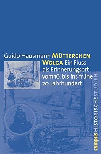 Mütterchen Wolga: Guido Hausmann