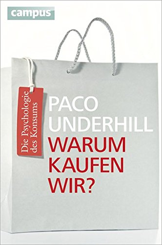 Warum kaufen wir? (3593391260) by Paco Underhill