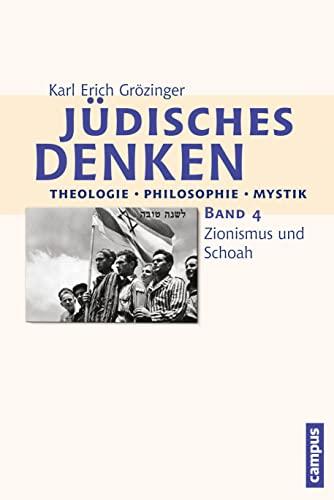 Jüdisches Denken: Theologie - Philosophie - Mystik 4: Karl Erich Grözinger