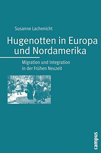 Hugenotten in Europa und Nordamerika: Susanne Lachenicht