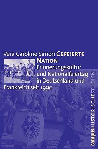 Gefeierte Nation: Simon, Vera Caroline