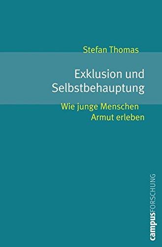 Exklusion und Selbstbehauptung: Stefan Thomas