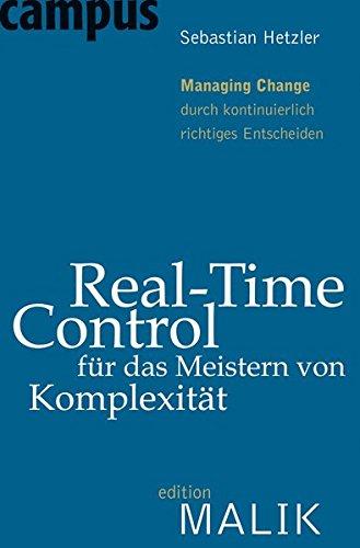 Real-Time-Control für das Meistern von Komplexität: Sebastian Hetzler