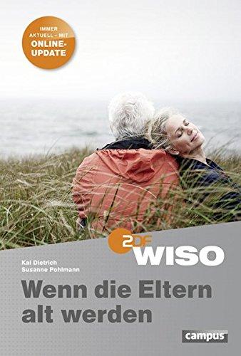 9783593392370: WISO: Wenn die Eltern alt werden