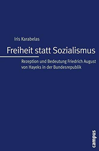 9783593392899: Freiheit statt Sozialismus: Rezeption und Bedeutung Friedrich August von Hayeks in der Bundesrepublik