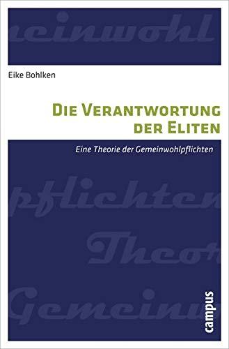 9783593393803: Die Verantwortung der Eliten: Eine Theorie der Gemeinwohlpflichten