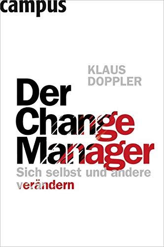 9783593394398: Der Change Manager: Sich selbst und andere verändern