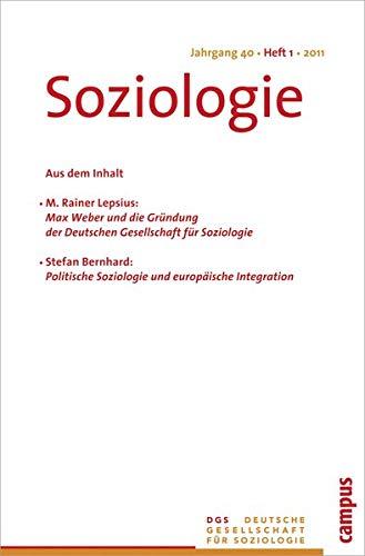 9783593394541: Soziologie Jg. 40 (2011) 1: Forum der Deutschen Gesellschaft für SoziologieI SSN 0340-918X