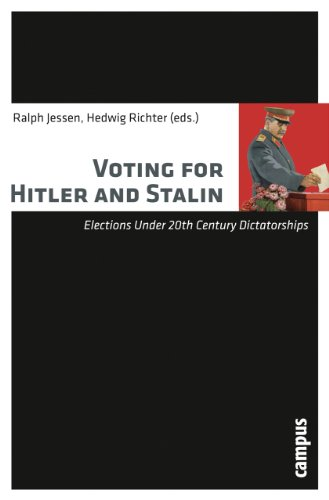 9783593394893: Voting for Hitler and Stalin: Elections under 20th Century Dictatorships
