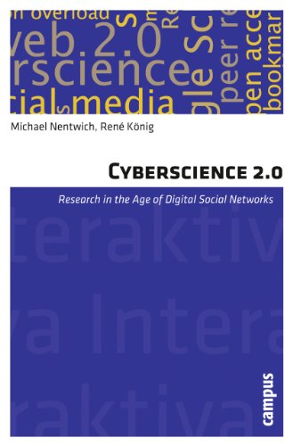 Cyberscience 2.0 - Research in the Age of Digital Social Networks: Nentwich, Michael