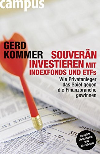 9783593395425: Souverän investieren mit Indexfonds und ETFs: Wie Privatanleger das Spiel gegen die Finanzbranche gewinnen