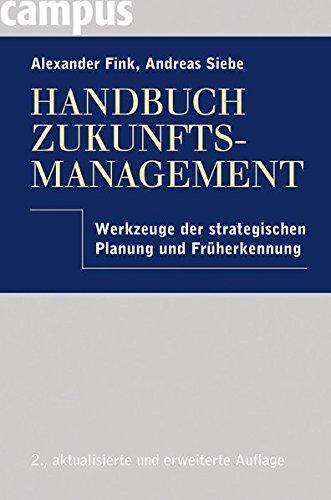 9783593395500: Handbuch Zukunftsmanagement: Werkzeuge der strategischen Planung und Fr�herkennung