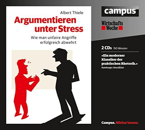 9783593397092: Argumentieren unter Stress: Wie man unfaire Angriffe erfolgreich abwehrt