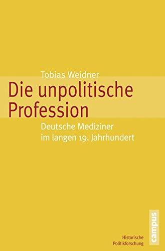 Die unpolitische Profession: Tobias Weidner