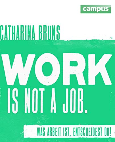9783593398006: work is not a job (pinke Ausgabe)