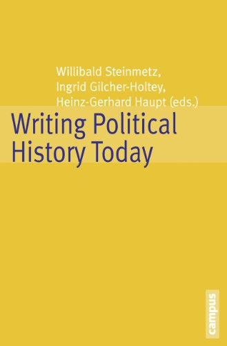 Writing Political History Today: Willibald Steinmetz