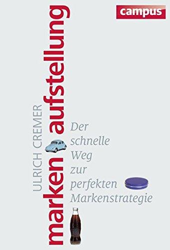 Markenaufstellung: Ulrich Cremer