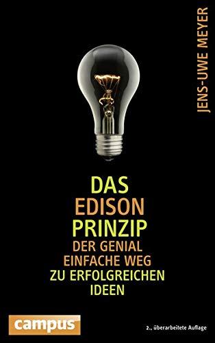 9783593500409: Das Edison-Prinzip: Der genial einfache Weg zu erfolgreichen Ideen