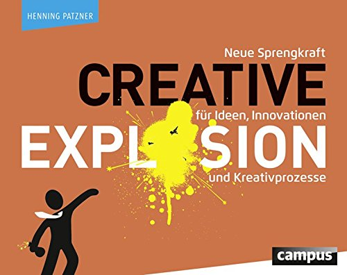 9783593501536: Creative Explosion