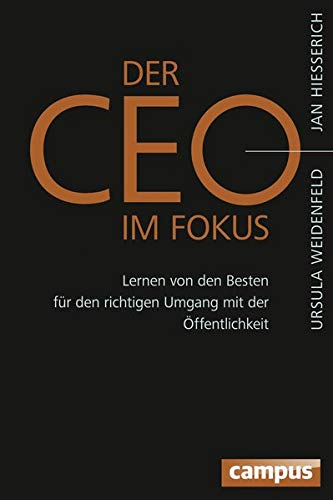 9783593502649: Der CEO im Fokus: Lernen von den Besten f�r den richtigen Umgang mit der �ffentlichkeit