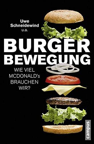 9783593504605: Burger-Bewegung: Wieviel McDonald's brauchen wir?