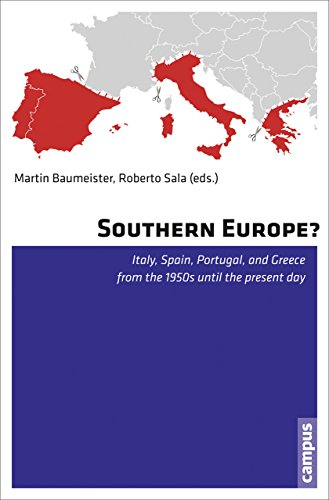 9783593504827: Southern Europe?: Italy, Spain, Portugal, and Greece from the 1950s Until the Present Day
