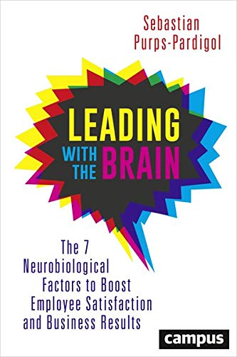 9783593506685: Leading with the Brain: The 7 Neurobiological Factors to Boost Employee Satisfaction and Business Results