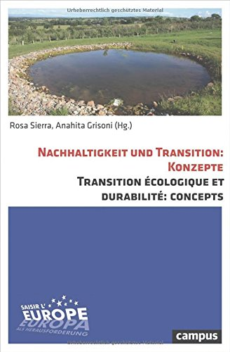 Nachhaltigkeit und Transition: KonzepteTransition écologique et durabilité: Concepts: ...