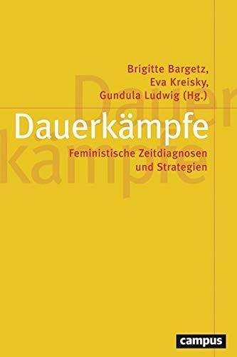 Dauerkämpfe: Feministische Zeitdiagnosen und Strategien (Paperback)