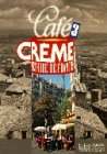Café Crème international: Cafe Creme international, Bd.3,: Kaneman-Pougatch, Massia, Trevisi,