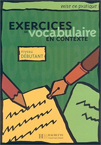 9783595553915: Exercices de vocabulaire en contexte. Übungsbuch. Niveau débutant