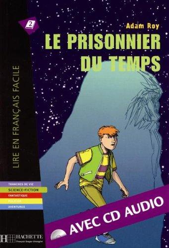 9783595554585: Lire en français facile. Le prisonnier du temps. Buch und CD