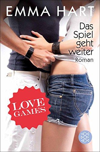 Love Games 2 - Das Spiel geht weiter: Emma Hart