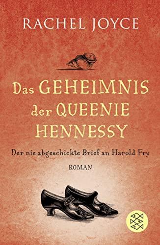 9783596030699: Das Geheimnis der Queenie Hennessy : Der nie abgeschickte Brief an Harold Fry