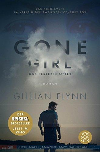 9783596032198: Gone Girl - Das perfekte Opfer: (Filmbuch) Roman