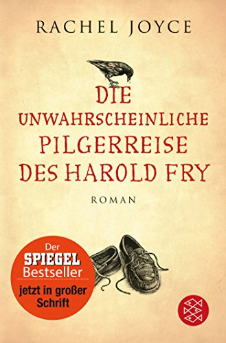 9783596033744: Die unwahrscheinliche Pilgerreise des Harold Fry (Großdruck-Ausgabe)